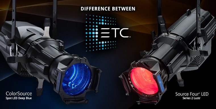 The Differences Between an ETC ColorSource Spot & Source Four LED Series 2 Lustr